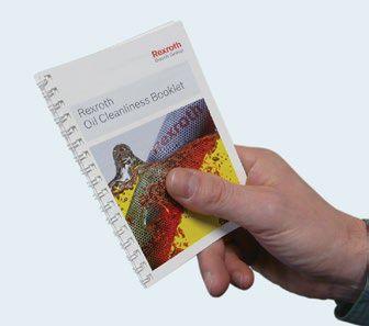 Bosch Rexroth oferuje bezpłatną, 44-stronicową broszurę Oil Cleanliness Booklet (wydrukowaną na papierze olejoodpornym), która dostarcza informacji na temat problemów występujących podczas eksploatacji systemów hydraulicznych, zasad konserwacji oraz klasyfikacji i przepisów dotyczących czystości cieczy roboczych.